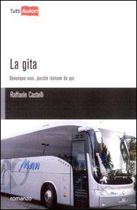 La gita (viaggio verso Alaverdi, umoristico)