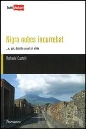 Nigra nubes incurrebat (storia della Pompei del 79 d.C.)