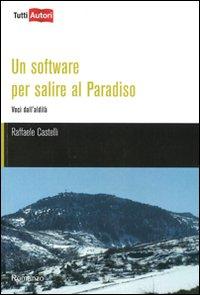 Un software per salire al Paradiso (storia surreale di un programmatore)